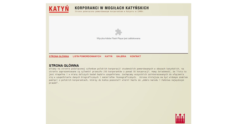 Zrzut ekranu - strona poświęcona zamordowanym wKatyniu korporantom – członkom polskich korporacji akademickich, prezentująca sylwetki przeszło dwustu pięćdziesięciu studentów zponad pięćdziesięciu korporacji.