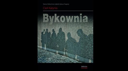 Zdjęcie okładki albumu podtytułem Bykownia. Cień Katynia